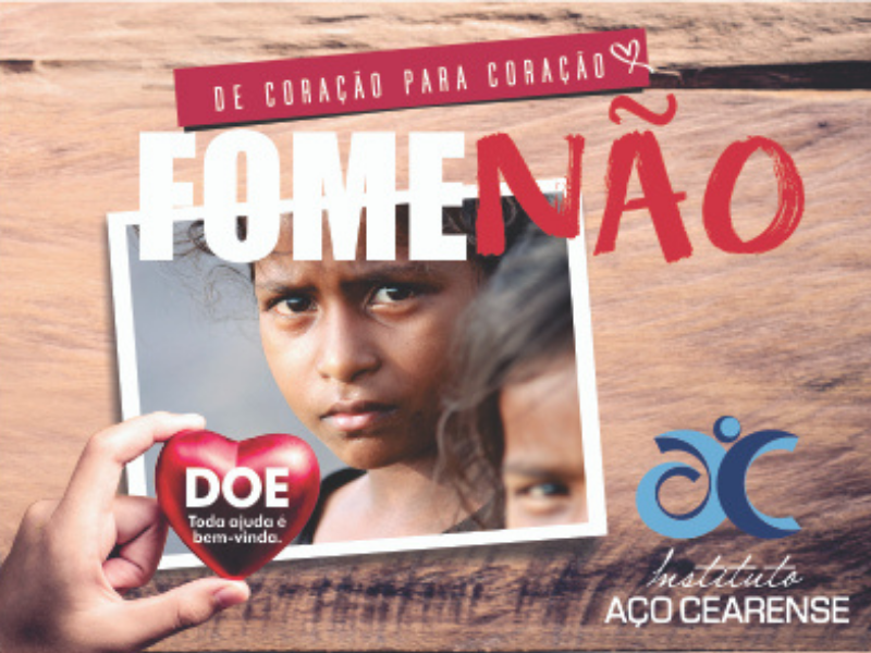 Instituto Aço Cearense lança campanha para ajudar famílias carentes